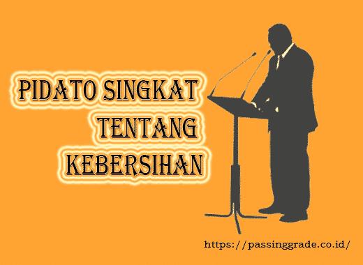 Pidato Singkat Tentang Kebersihan