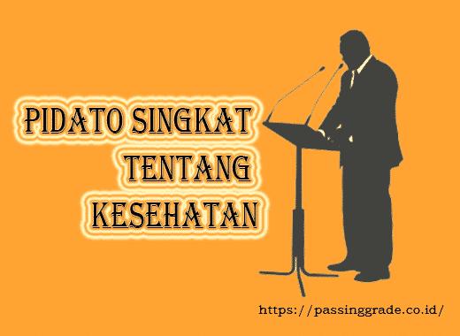 Pidato Singkat Tentang Kesehatan