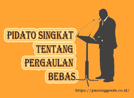 Pidato Singkat Tentang Pergaulan Bebas