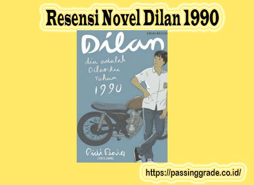 Resensi Novel Dilan 1990