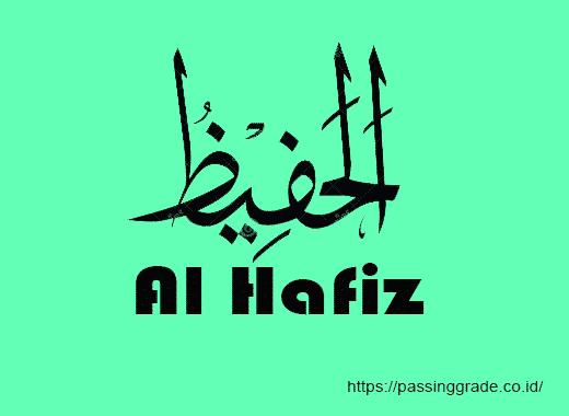 Al Hafiz Artinya