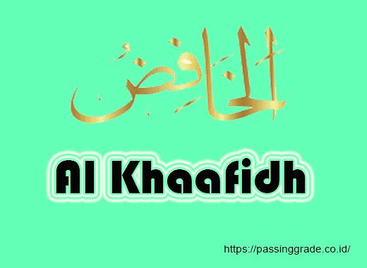 Al Khaafidh Artinya