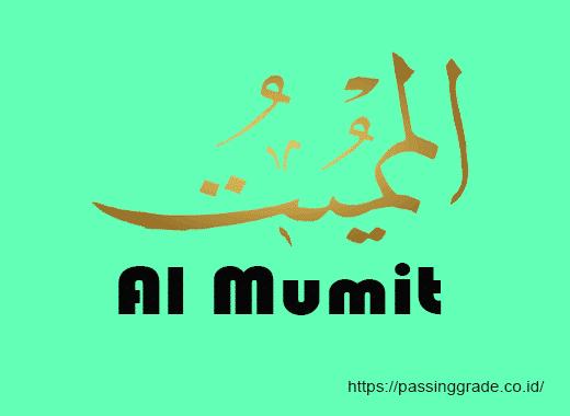 Al Mumit Artinya