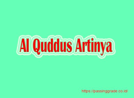 Al Quddus Artinya
