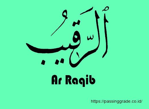 Ar Raqib Artinya